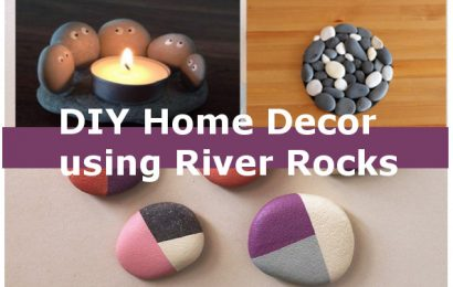 DIY Home Decor Ideas Using River Rocks