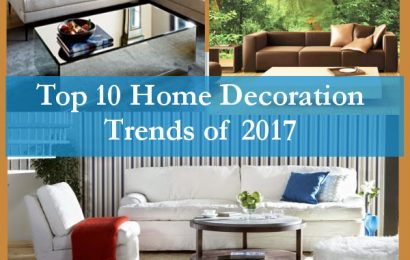 Top 10 Home Decoration Trends of 2017