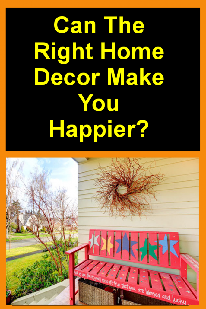 Happiness and Home decor