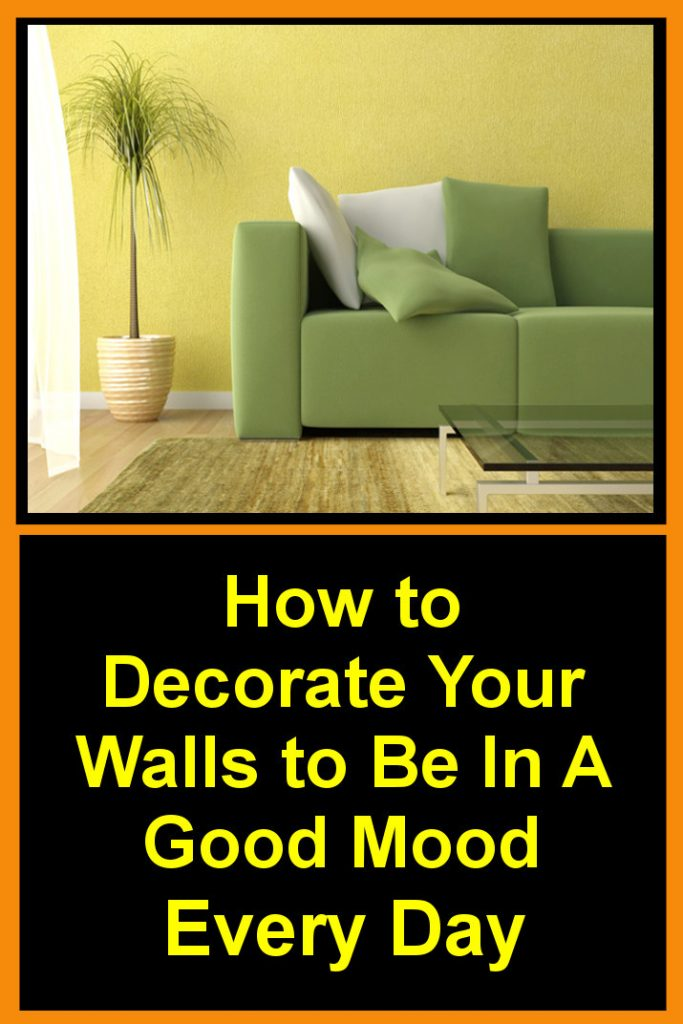 Here\'s How to Decorate Your Walls to Be In A Good Mood Every Day ...