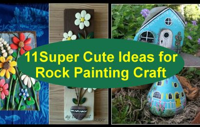 11 Super Cute Ideas for Rock Painting Craft