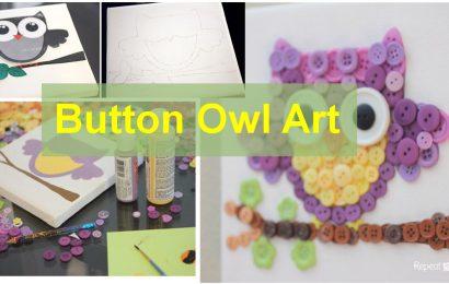 A Simple DIY Craft – Button Owl Art