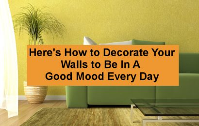 Here's How to Decorate Your Walls to Be In A Good Mood Every Day