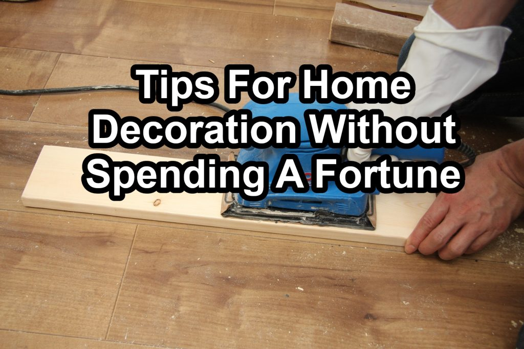 Tips for Home decoration
