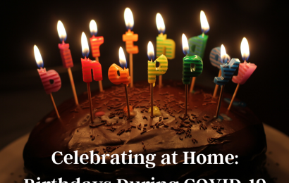 Celebrating at Home: Birthdays During COVID-19 – Conejo Valley Happening